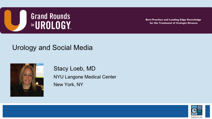 Dr  Stacy Loeb | Urology and Social Media | FDUS