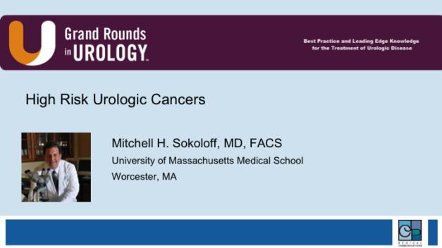 High Risk Urologic Cancers