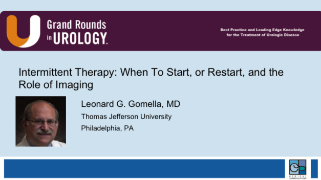 Intermittent Therapy: When To Start, or Restart, and the Role of Imaging