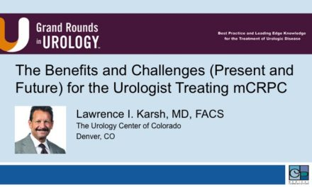 The Benefits and Challenges (Present and Future) for the Urologist Treating mCRPC