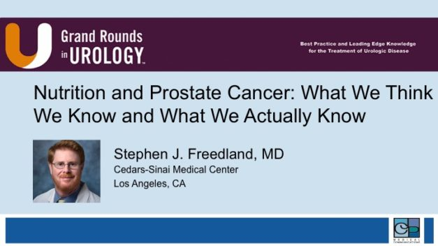 Nutrition and Prostate Cancer: What We Think We Know and What We Actually Know