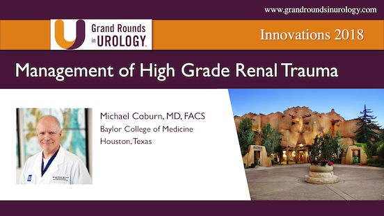 Management of High Grade Renal Trauma