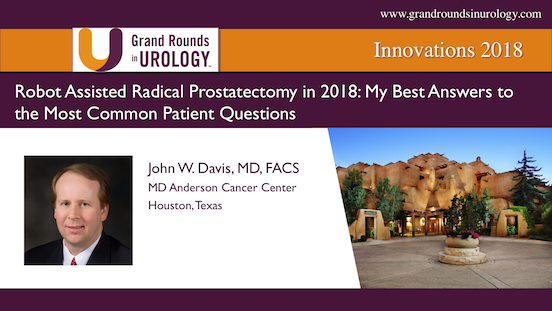 John W Davis Md Robot Assisted Radical Prostatectomy In 2018