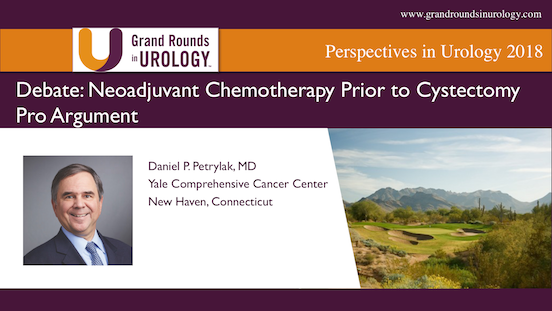 Debate: Neoadjuvant Chemotherapy Prior to Cystectomy | Pro Argument