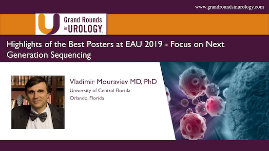 Highlights of the Best Posters at EAU 2019 – Focus on Next Generation Sequencing