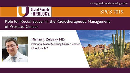 Role for Rectal Spacer in the Radiotherapeutic Management of Prostate Cancer