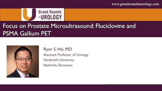 Focus on Prostate Microultrasound: Fluciclovine and PSMA Gallium PET