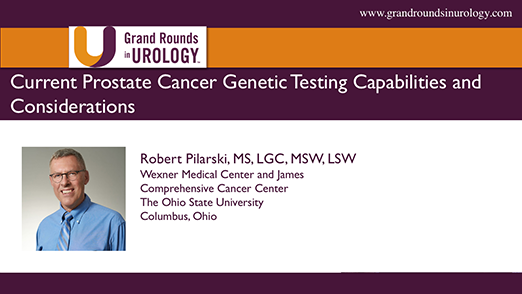 Current Prostate Cancer Genetic Testing Capabilities and Considerations