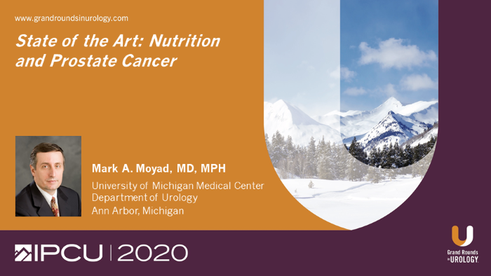 Dr. Moyad - Nutrition and Prostate Cancer