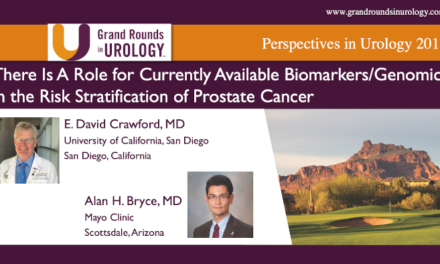 Point-Counterpoint: There is a Role for Currently Available Biomarkers/Genomics in the Risk Stratification of Prostate Cancer