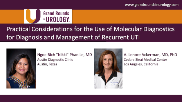 Practical Considerations for the Use of Molecular Diagnostics for Diagnosis and Management of Recurrent UTI