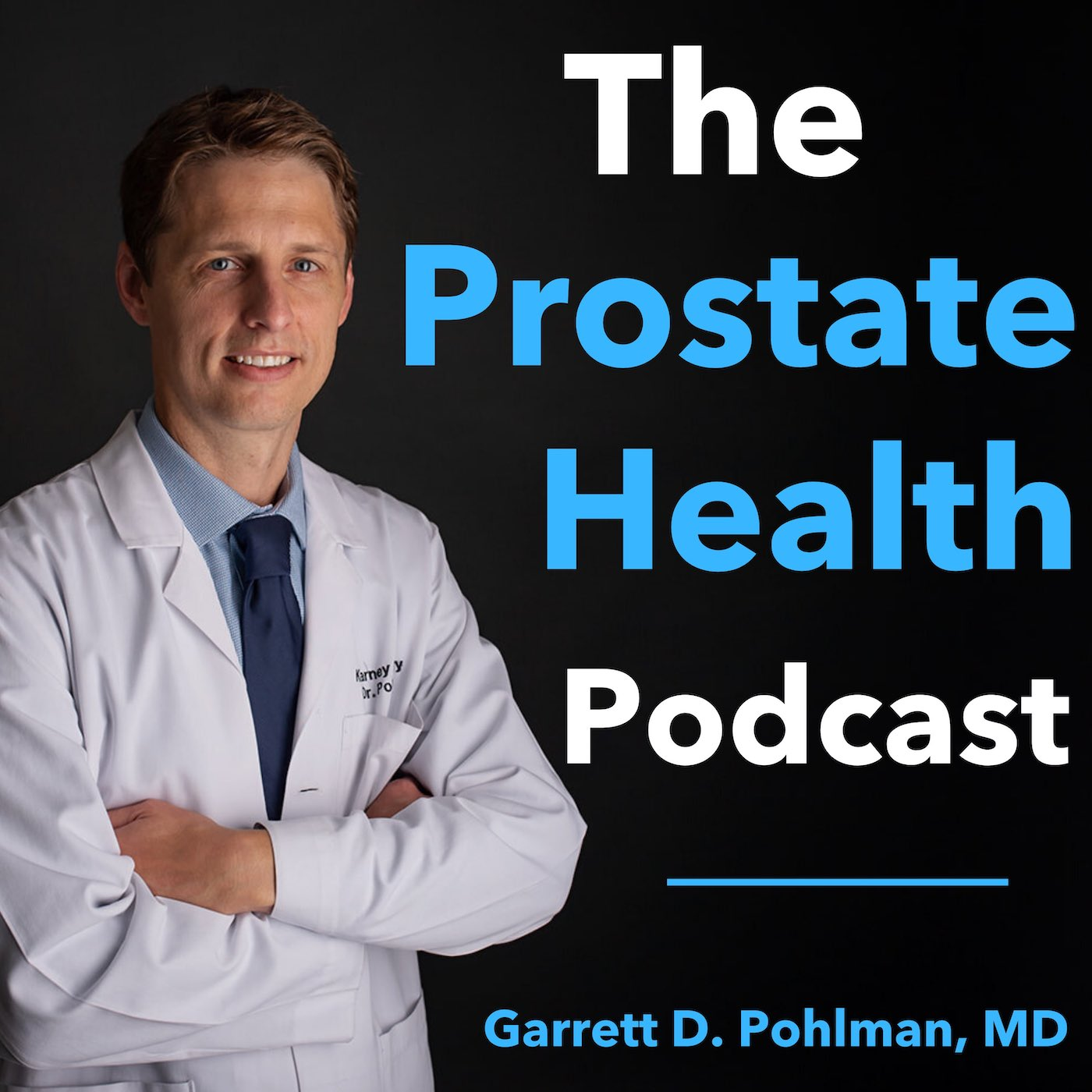 Dr. Pohlman - Prostate Health Podcast