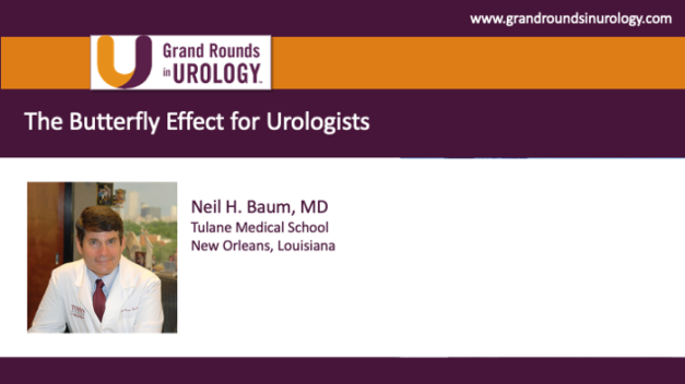 The Butterfly Effect for Urologists