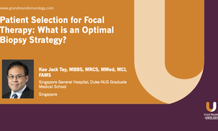 Patient Selection for Focal Therapy: What is an Optimal Biopsy Strategy?