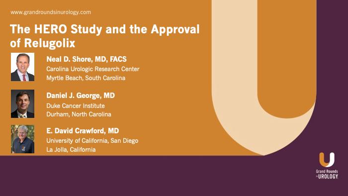 Drs. George, Shore & Crawford - HERO Relugolix