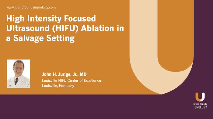 Dr. Jurige - HIFU ablation salvage