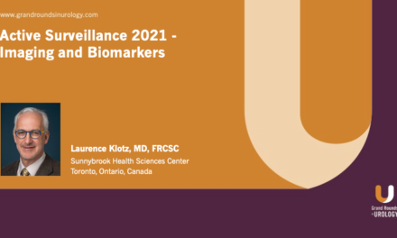 Active Surveillance 2021 – Imaging and Biomarkers
