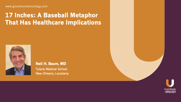 Dr. Baum - 17 Inches: A Baseball Metaphor for Healthcare