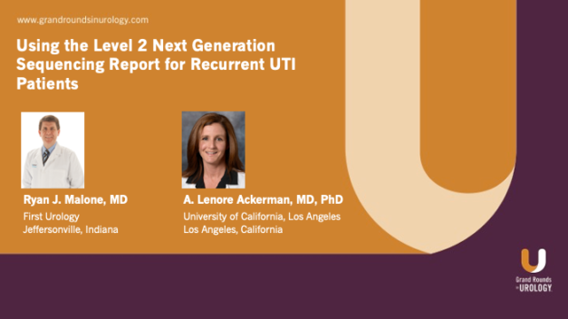 Using the Level 2 Next Generation Sequencing Report for Recurrent UTI Patients