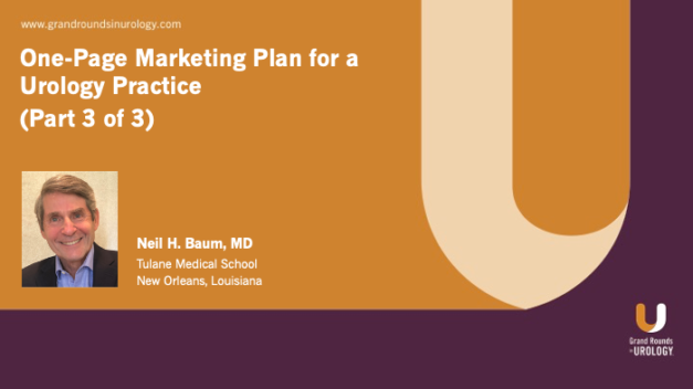 One-Page Marketing Plan for a Urology Practice (Part 3 of 3)