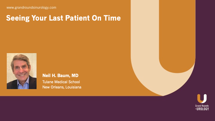 Dr. Baum - Seeing Your Last Patient On Time