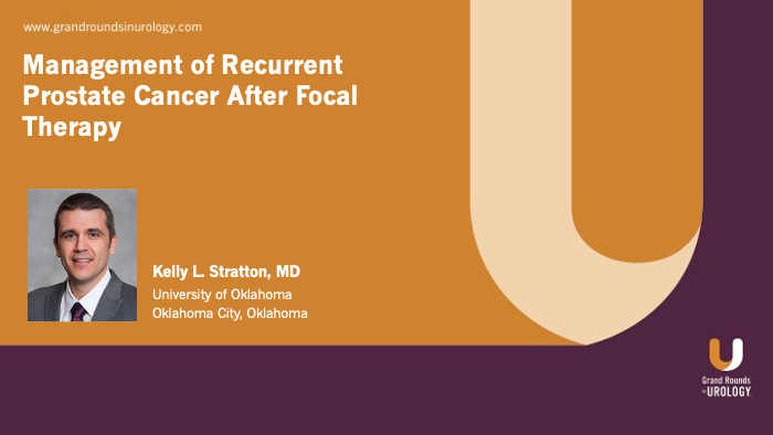 Dr. Stratton - Recurrent Prostate Cancer After Focal Therapy