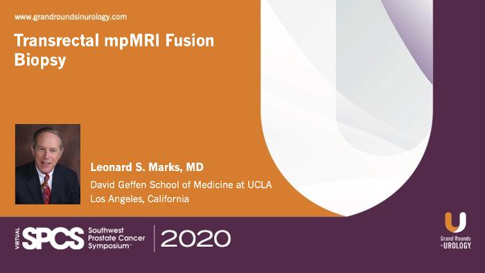 Dr. Marks - Transrectal mpMRI Fusion Biopsy