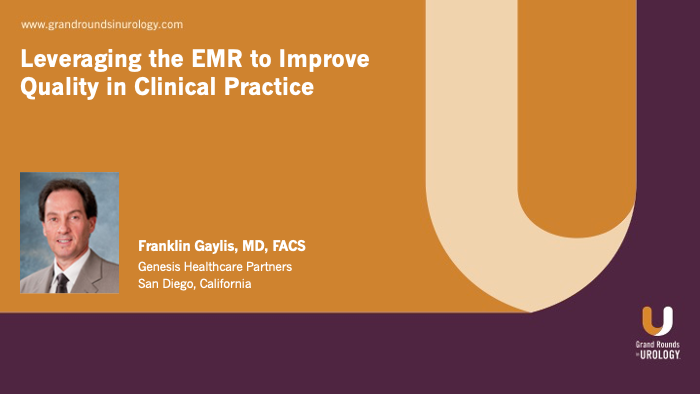 Dr. Gaylis - Leveraging the EMR to Improve Quality in Clinical Practice