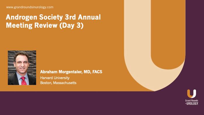 Dr. Morgentaler - Androgen Society Day Three